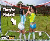 BANGBROS - Sexy Latina Pornstars With Big Asses Play Soccer And Get Fucked from bubble butt ass ass parade bangbros fuck
